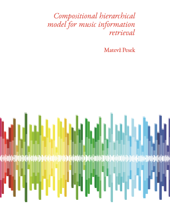 Compositional hierarchical model for music information retrieval - PhD Cover